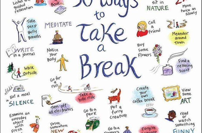 Healthy Lifestyle Tips Series: 50 Ways To Take A Break