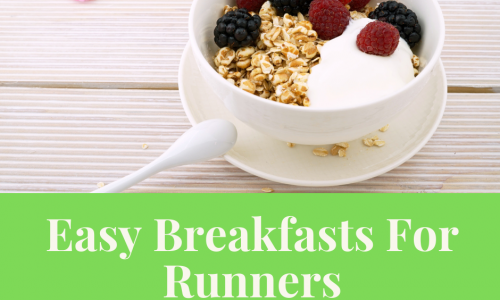 Easy Breakfasts for Runners
